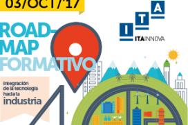 ITAINNOVA tiene ya listo el Roadmap Formativo de integración de la tecnología hacia la industria 4.0