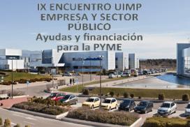 IX Encuentro UIMP Empresa y sector público: Ayudas y financiación para la PYME